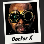Meet Doctor X: a guy with a one-track mind…